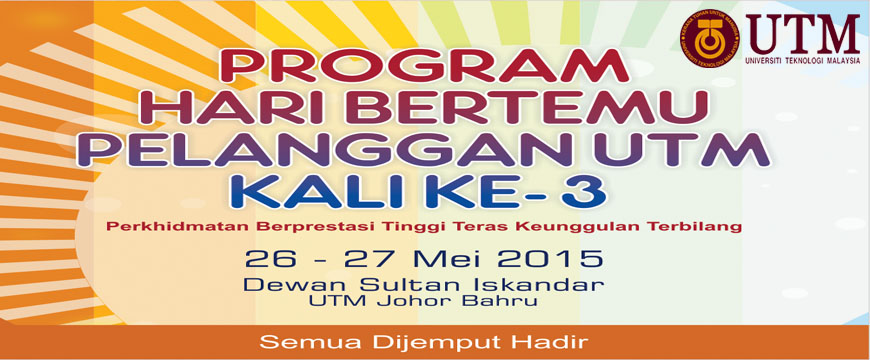 Program Hari Bertemu Pelanggan UTM Ke-3